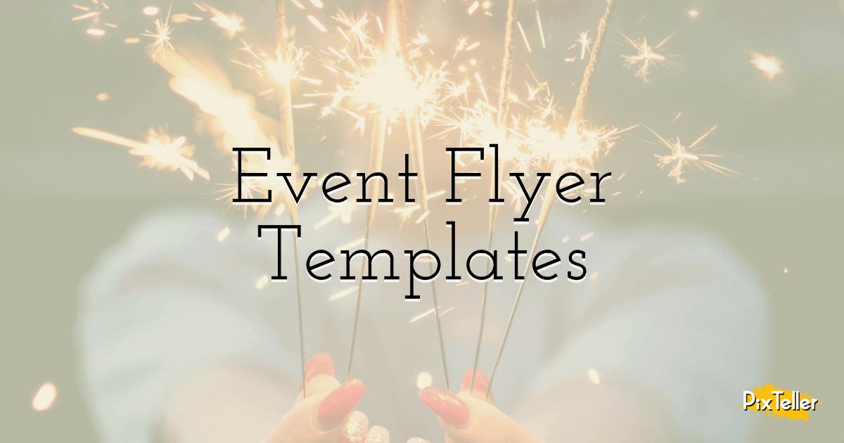Free Event Flyer Templates Pixteller